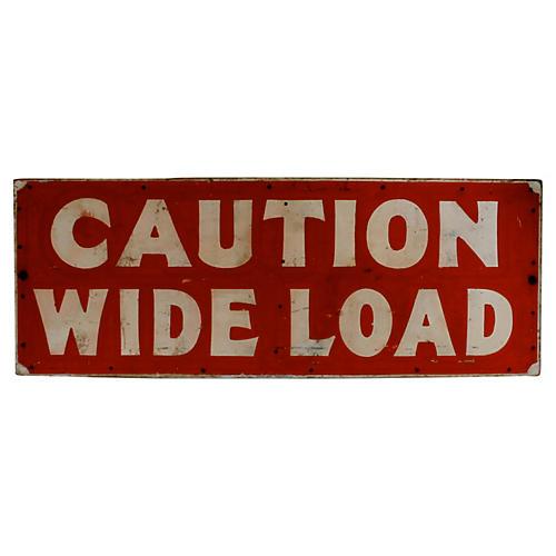 Caution Wide Load Sign, C. 1955