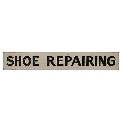 Shoe Repairing Sign