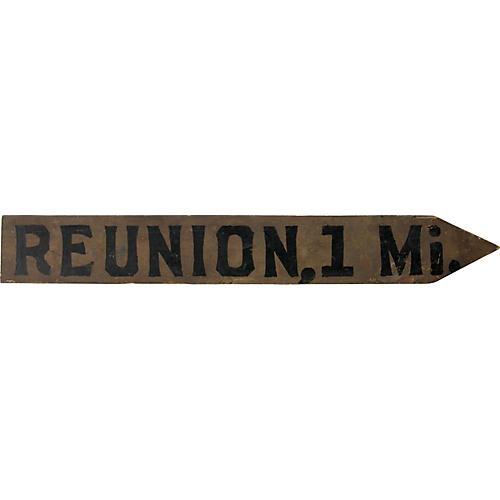 Reunion, 1 Mi. Sign