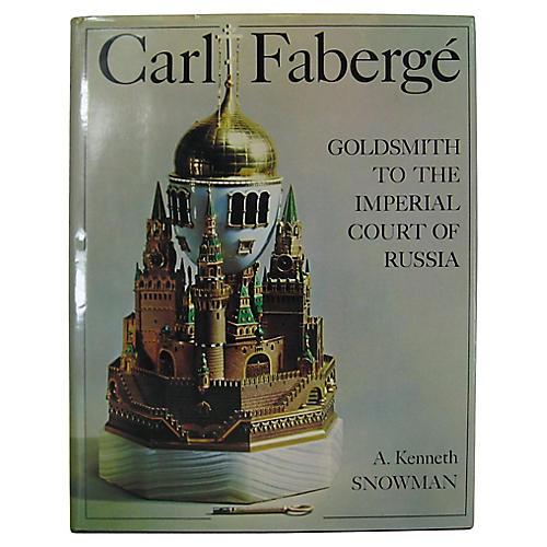 Carl Faberge by A. Kenneth Snowman