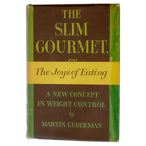 The Slim Gourmet or The Joys of Eating