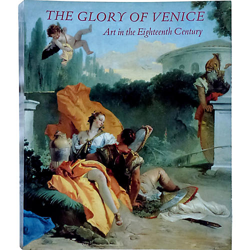The Glory of Venice in the 18th Century