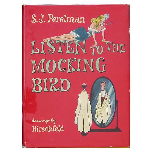 Listen to The Mocking Bird, 1st Printing