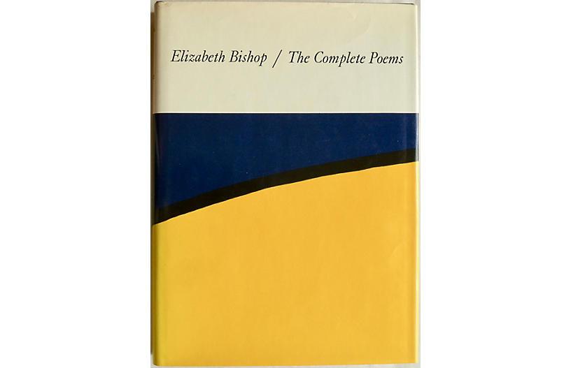 Complete Poems of Elizabeth Bishop, 1st