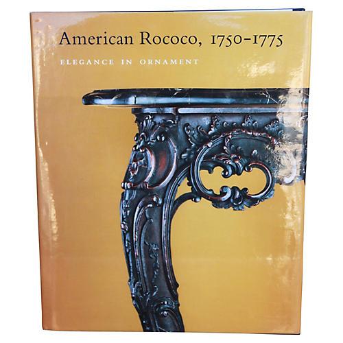 American Rococo, 1750-1775