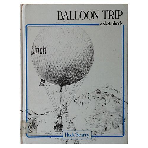 Balloon Trip: Huck Scarry