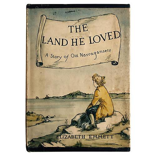 The Land He Loved: Narragansett Tale