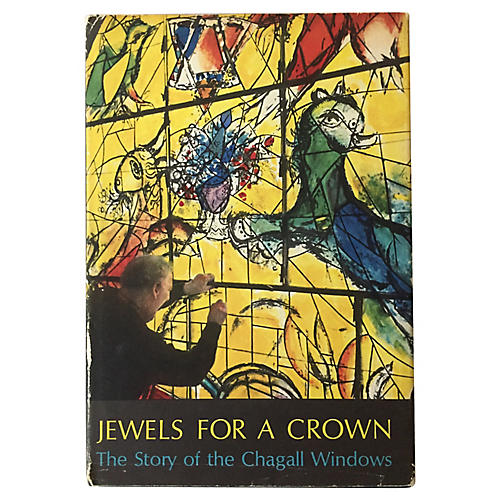 Jewels for a Crown: Chagall Windows