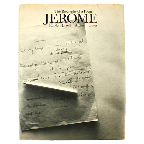 Jerome: The Biography of a Poem, 1st Ed