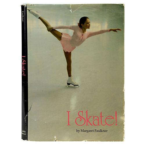 I Skate!