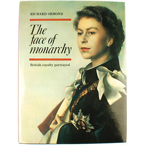 The Face of Monarchy, 1st Ed
