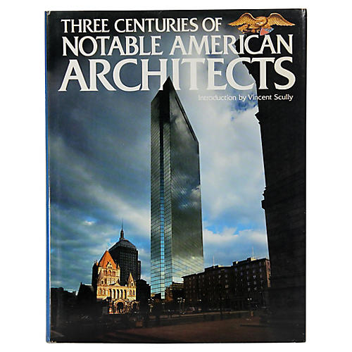 300 Years of Notable American Architects