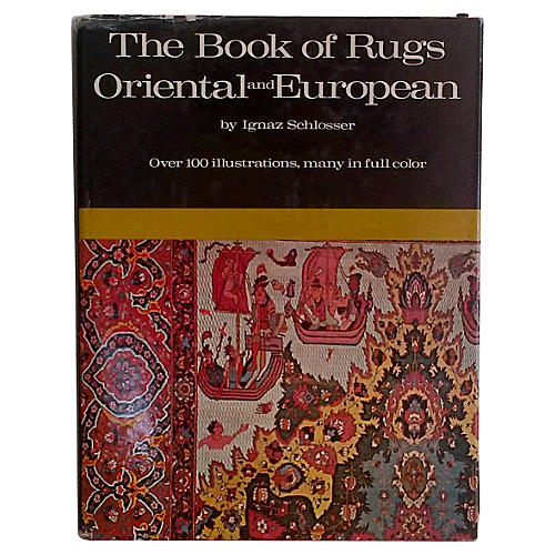 The Book of Rugs: Oriental and European