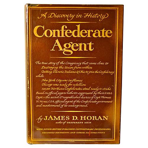 Confederate Agent, 1st Ed