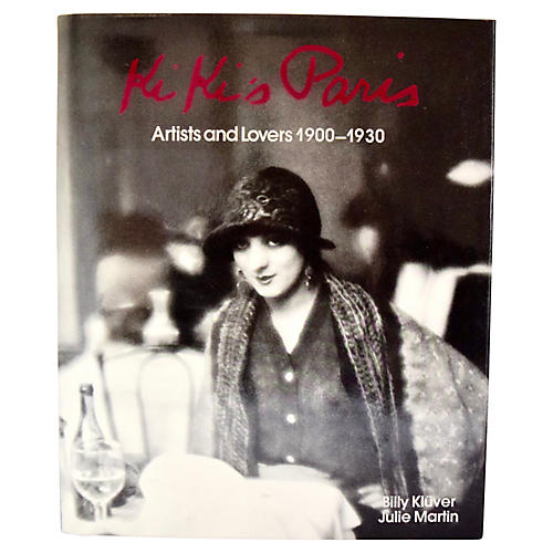 Kiki's Paris: Artists & Lovers 1900-1930