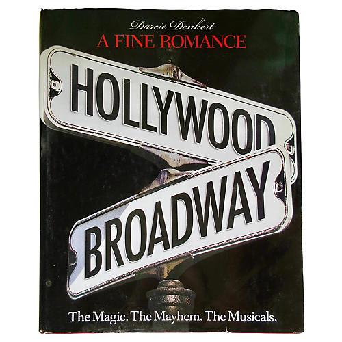 A Fine Romance: Hollywood & Broadway